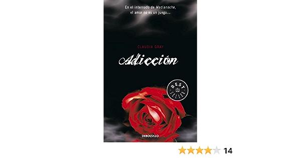 Adicción (Medianoche 2): Amazon.es: Gray, Claudia, PEREZ ...