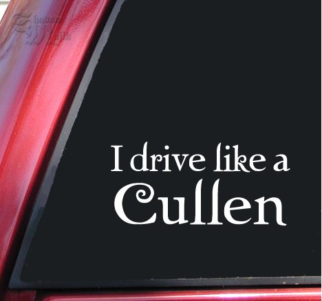 I drive like a Cullen Twilight Vinyl Decal Sticker - White