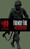 Friendly Fire: a Seth and Ava Mystery (Seth and Ava Mysteries Book 3)