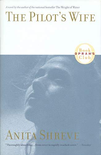 (The Pilot's Wife: A Novel)
