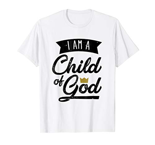167027e7 I Am A Child Of God T Shirt Gift For Christian Men & Women