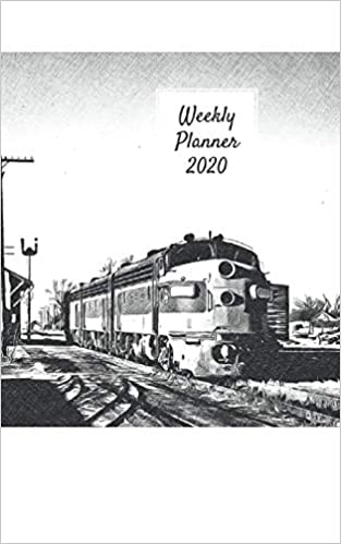 Weekly Planner 2020: organizer for train and railway