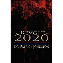 The Revolt of 2020