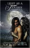 Light as a Feather: Book 14 in The Godhunter Series