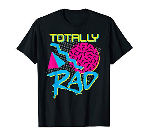 Totally Rad 80s Shirt Vintage Eighties Costume Party T-Shirt
