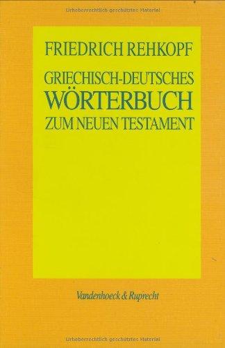 Griechisch-deutsches Wörterbuch zum Neuen Testament