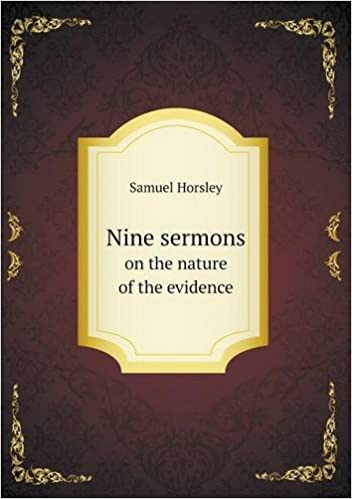 Nine Sermons on the Nature of the Evidence
