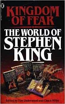 Book Kingdom of Fear: The World of Stephen King