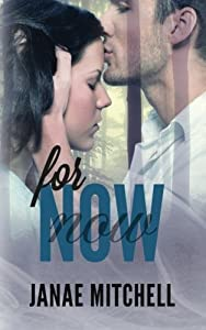 For Now (For Always) (Volume 2) by Janae Mitchell (2014-04-11)