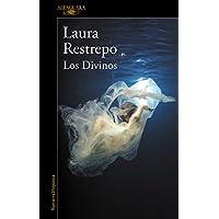 Los divinos / The Divine (Spanish Edition)