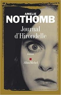 Journal d'Hirondelle : roman, Nothomb, Amélie