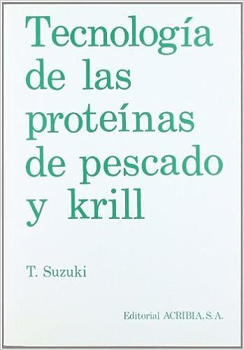 Tecnología de las proteínas de pescado y krill: Amazon.es ...