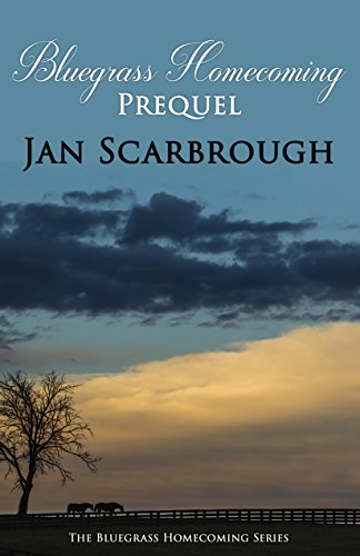 Prequel: Bluegrass Homecoming by [Scarbrough, Jan]