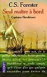 Capitaine Hornblower, tome 3 : Seul maître à bord par Cecil Scott Forester