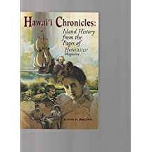 Hawaii Chronicles: Island History from the Pages of Honolulu Magazine