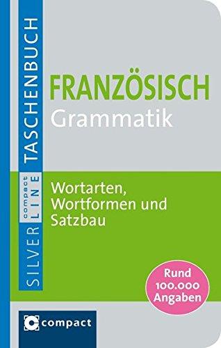 Price comparison product image Französisch Grammatik: Wortarten,  Wortformen und Satzbau. Rund 100.000 Angaben