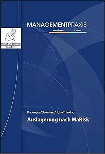 Auslagerung nach MaRisk: Amazon.de: Gisbert Beckmann, Martin Daumann ...