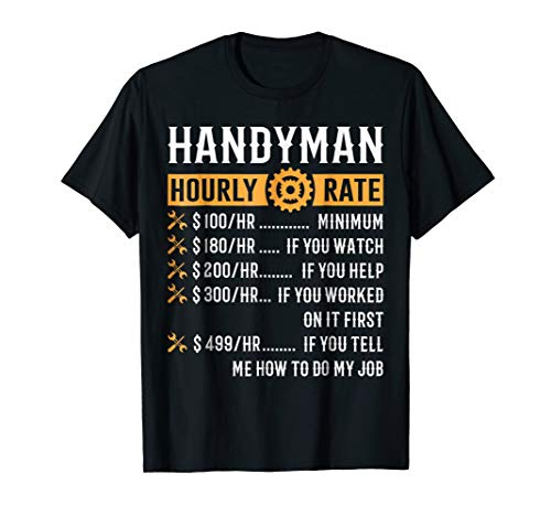 Handyman Hourly Rate T-Shirt Funny Handyman Gifts