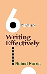 6 Keys to Writing Effectively (The