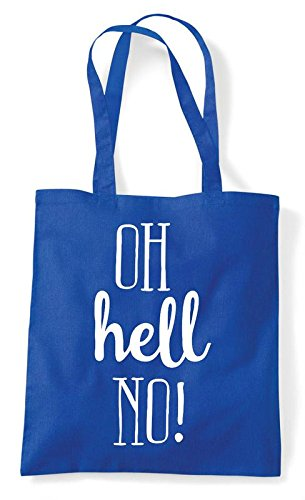 Oh No Royal Text Simply Shopper Statement Hell Tote Bag Blue 1ZqU1A
