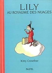 """Afficher """"Lily au royaume des nuages"""""""