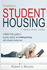 Investing in Student Housing: in Hamilton, Ontario, Canada (Niche Investor Series) (Volume 1) Paperback