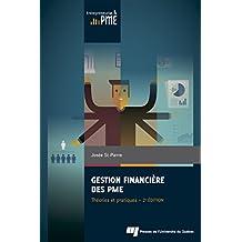 Gestion financière des PME : Théories et pratiques 2e édition
