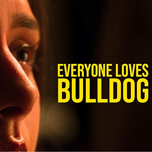 Everyone Loves Bulldog (Original Soundtrack) ()