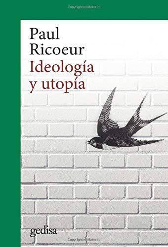 Ideología y utopía: 302671 (CLA-DE-MA / Filosofía): Amazon.es: Ricoeur, Paul, H. Taylor, George, L. Bixio, Alberto: Libros
