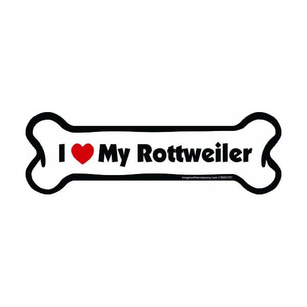 Imagine This Bone Car Magnet, I Love My Rottweiler, 2-Inch by 7-Inch 1