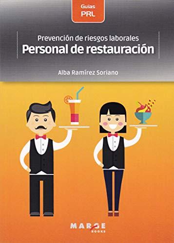 Prevención De Riesgos Laborales: Personal De Restauración: 0 por Ramírez Soriano, Alba,Soler García, David