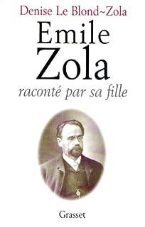 Emile Zola raconté par sa fille, Le Blond-Zola, Denise