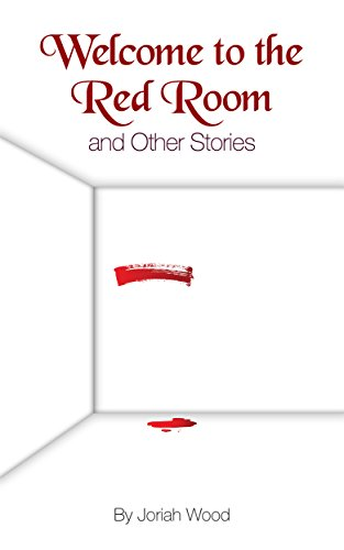 Welcome to the Red Room and Other Stories -