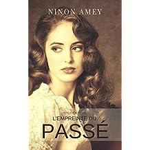 L'empreinte du passé (French Edition)