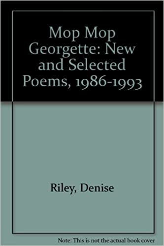Mop Mop Georgette New And Selected Poems 1986 1993 Denise