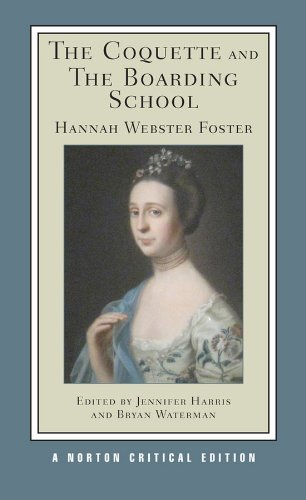 Hannah Webster Foster Critical Essays