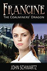 Francine: The Coalminers' Dragon Paperback