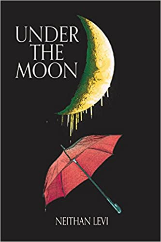 Amazon com: Under the Moon: Prose and Poetry (9780692778869