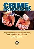 Crime, Incorporated, Miriam F. Weismann, 1604423765