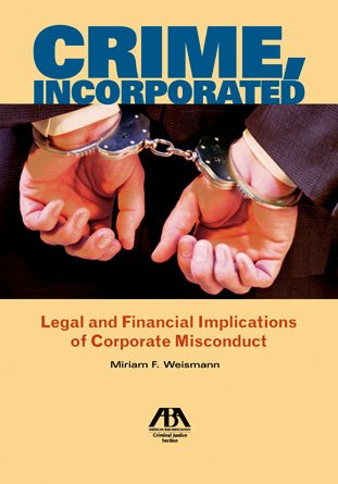 Crime, Incorporated: Legal and Financial Implications of...