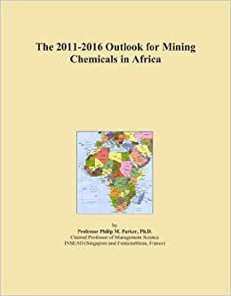 The 2011-2016 Outlook for Mining Chemicals in Africa