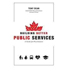 Building Better Public Services: A Guide for Practitioners