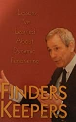 Finders Keepers - Lessons I've Learned about Dynamic Fundraising