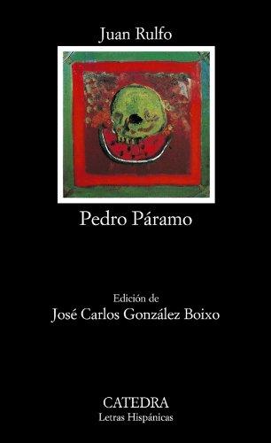 Pedro Paramo (Letras Hispanicas / Hispanic Writings) (Spanish Edition)
