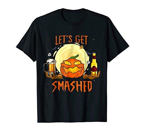 Let's get smashed Halloween Pumpkin T-Shirt