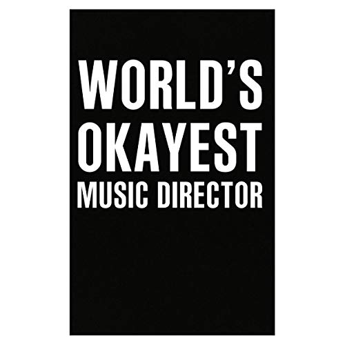 Inked Creatively World's Okayest Music Director Funny Gift - Poster