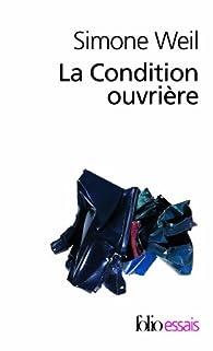 La Condition ouvrière par Simone Weil
