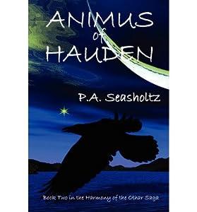 [ { ANIMUS OF HAUDEN } ] by Seasholtz, P a (AUTHOR) Jun-13-2010 [ Paperback ]