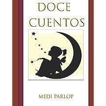 Doce cuentos (Spanish Edition) Apr 13, 2018