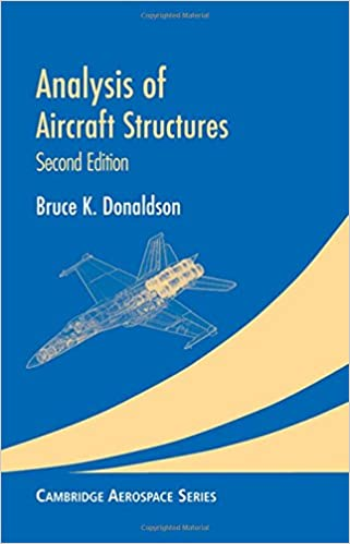 Analysis of aircraft structures an introduction cambridge analysis of aircraft structures an introduction cambridge aerospace series 2nd edition fandeluxe Image collections